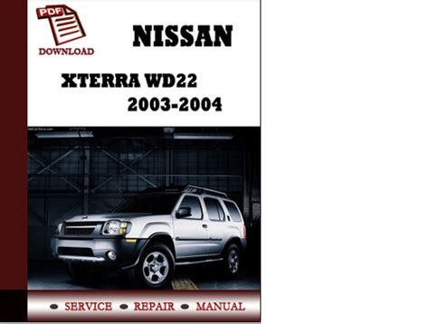 automotive repair manual 2003 nissan xterra auto manual service manual free workshop manual 2003 nissan xterra service manual 2003 nissan xterra