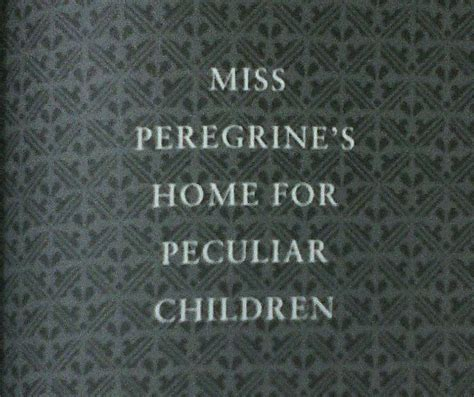 miss peregrine s home for peculiar children series 1 25 best ideas about miss peregrine series on
