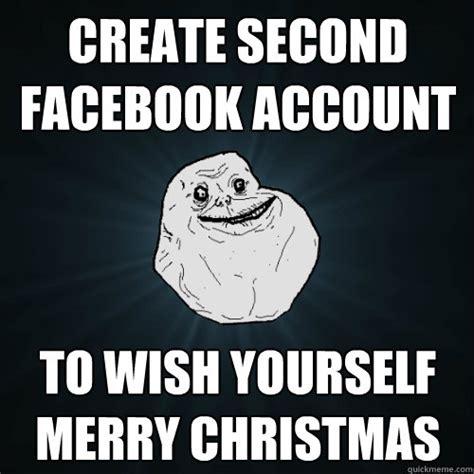 Create Facebook Meme - forever alone memes quickmeme