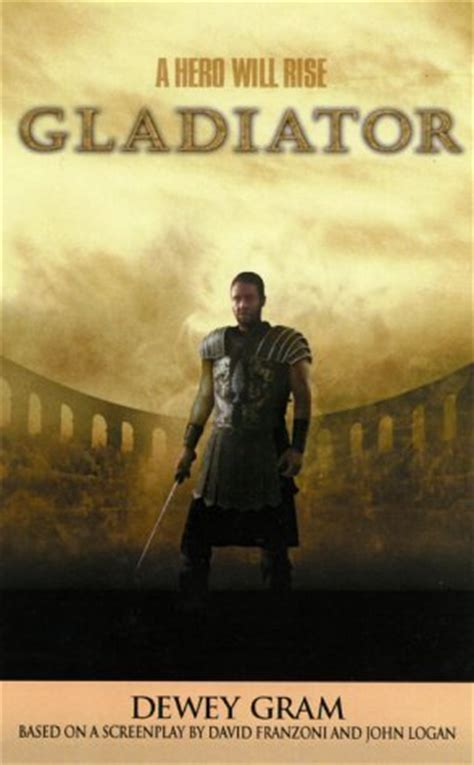 gladiator film study guide gladiator by dewey gram reviews discussion bookclubs