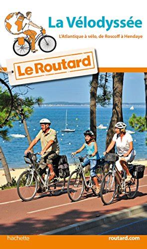 Le Livre Guide Du Routard La Velodyssee 2016 2019124912