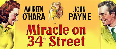 miracle on 34 street miracle on 34th street 1947 presented by appell center