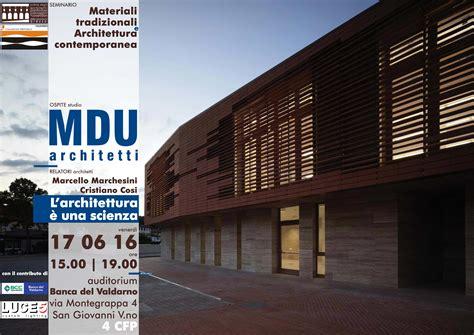 Ordine Degli Architetti Arezzo by Seminario Materiali Tradizionali E Architettura