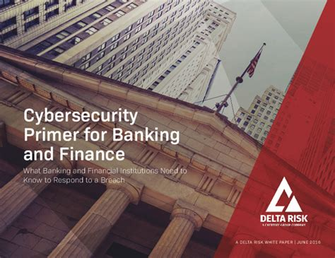 bank primer cybersecurity primer for banking and finance