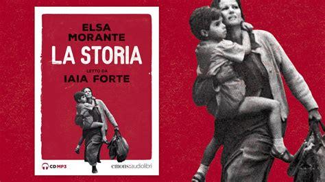 film elsa morante audiolibro quot la storia quot di elsa morante letto da iaia