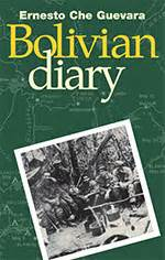 the bolivian diary authorized edition by ernesto guevara the bolivian diary of ernesto che guevara