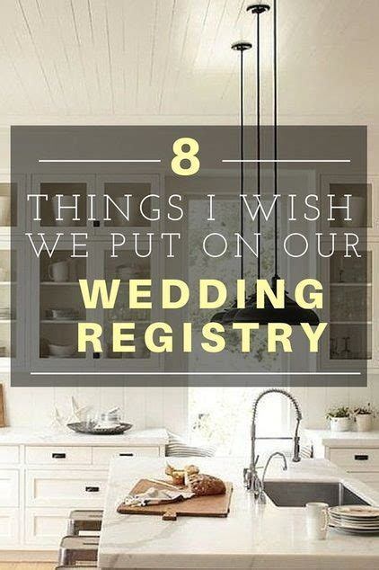 Things I Wish I Had Put on Our Wedding Registry   Wedding