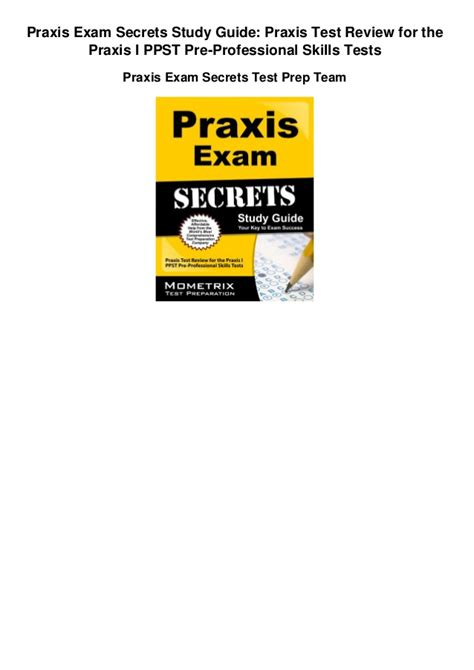 praxis study guide 2018 academic skills for educators 5712 5722 5732 math writing and reading books praxis secrets study guide praxis test review for the
