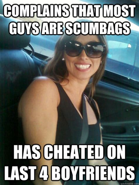 Cheating Boyfriend Meme - complains that most guys are scumbags has cheated on last