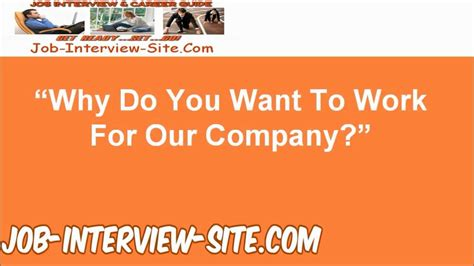 quot why do you want to work for this company quot question and best answers