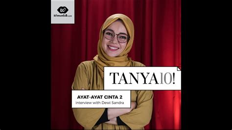 ayat ayat cinta the movie youtube tanya 10 film ayat ayat cinta 2 bersama dewi sandra youtube