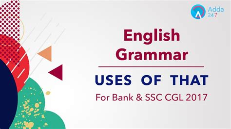 english pattern for ibps po ibps rrb po ssc cgl uses of that english grammar