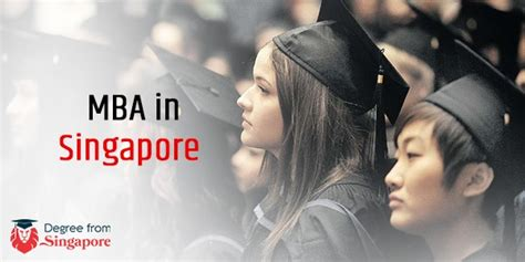Us Mba In Singapore by Mba In Singapore Study Abroad In Singapore Degree From