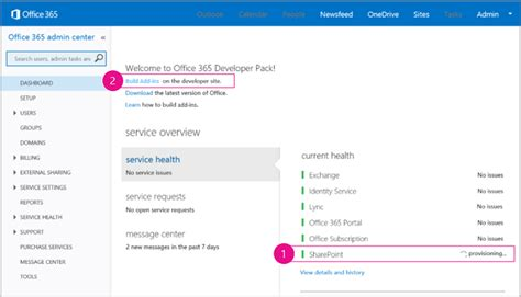 Office 365 Portal Shows Setting Up Get Started Creating Sharepoint Hosted Sharepoint Add Ins