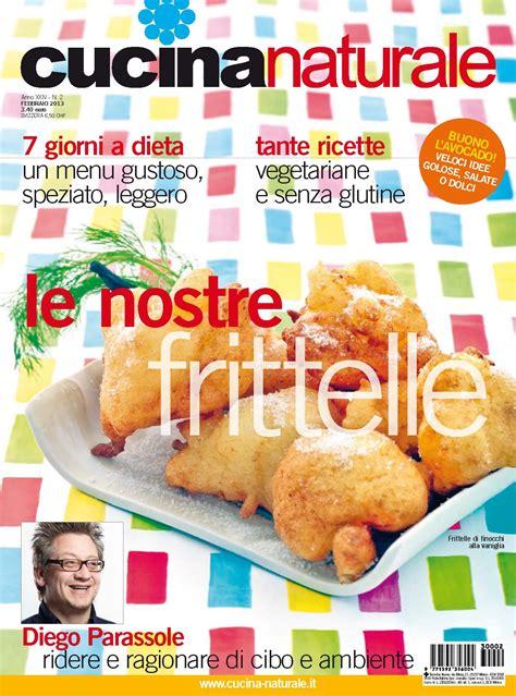 rivista cucina naturale cucina naturale di febbraio carnevale con noi cucina