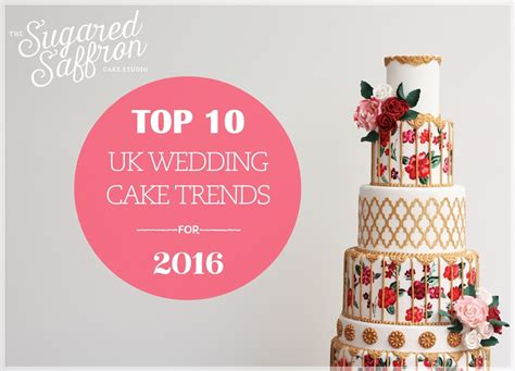 Colours Home Decor top 10 wedding cake trends for 2016 wedding cakes london