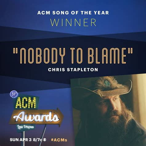 nobody to blame chris stapleton and the winner for acms song of the year is chris