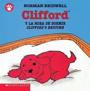 clifford the small puppy clifford the small puppy board books clifford y la hora de dormir clifford s