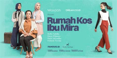 film pendek rumah film pendek spesial ramadan dream wardah rumah kos ibu