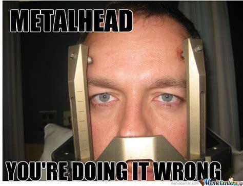 Metalhead Memes - stupid metalhead meme