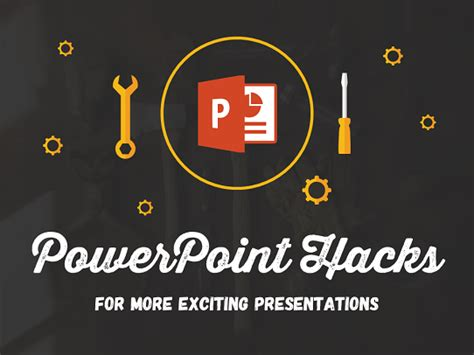 powerpoint design hacks 10 essential powerpoint hacks for exciting presentations