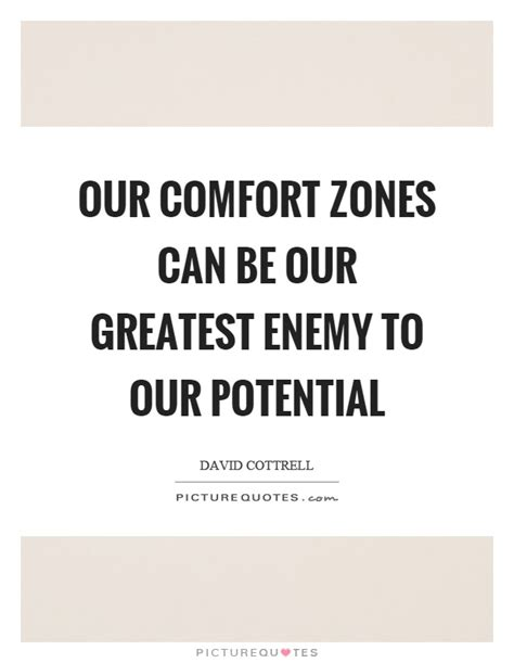comfort can comfort zone quotes sayings comfort zone picture quotes
