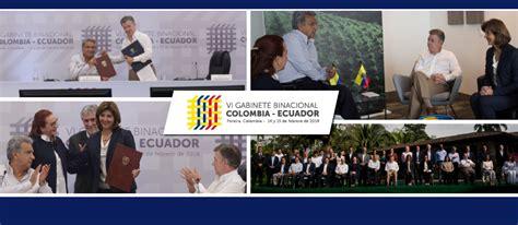 gabinete binacional resumen del vi gabinete binacional colombia ecuador