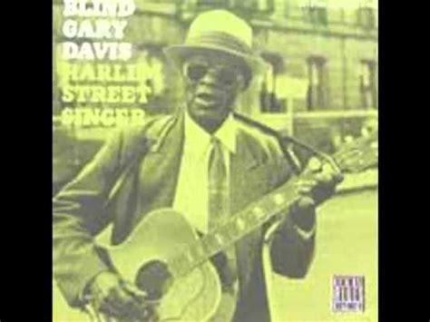 Blind Reverend Gary Davis Reverend Blind Gary Davis Death Don T Have No Mercy 1961