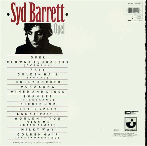 Opel Syd Barrett by Pink Floyd Archives German Syd Barrett Lp Discography