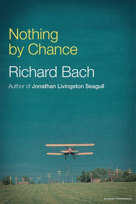 left to chance a novel books nothing by chance ebook by richard bach official