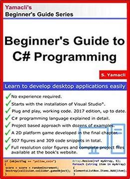 the beginner s guide to c books beginner s guide to c programming a practical approach