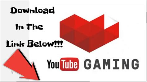 download youtube gaming download youtube gaming app preview youtube