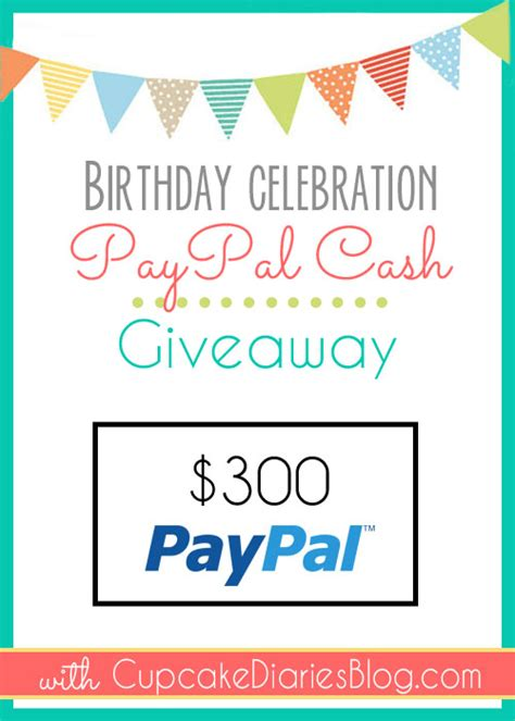 Today Great Cash Giveaway - 300 paypal cash giveaway cupcake diaries