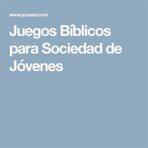 preguntas biblicas para sociedad de jovenes m 225 s de 25 ideas incre 237 bles sobre juegos b 237 blicos para