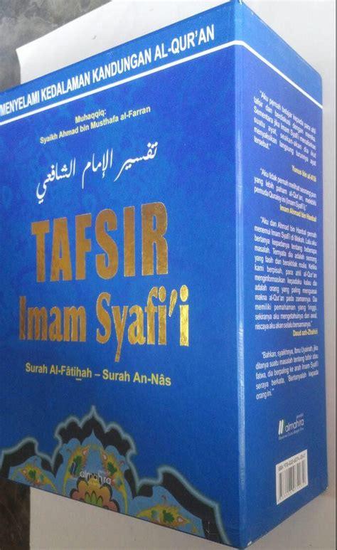 Buku Ori Tafsir Jalalain Jilid 1 Al Fatihah Al An Am Sinar Baru Ag buku tafsir imam syafi i surat al fatihah sai an nas
