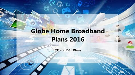 internet plans for home use globe home broadband plans 2016