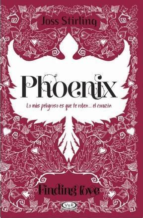 phoenix libro 2 de la saga finding love por stirling joss 9789876127776 c 250 spide com