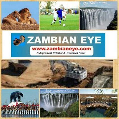 zambian eye zambian eye is an online newspaper covering zambian eye zambianeye1 twitter