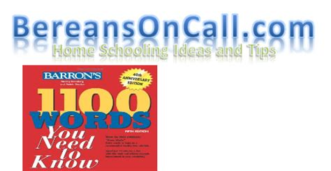 Barron S 1100 Words You Need To bereans on call home schooling ideas and tips