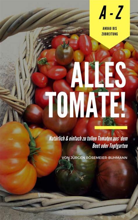 Tomaten Aus Samen Selber Ziehen 5495 by Tomaten Aus Samen Selber Ziehen Eine Anleitung Und Ein