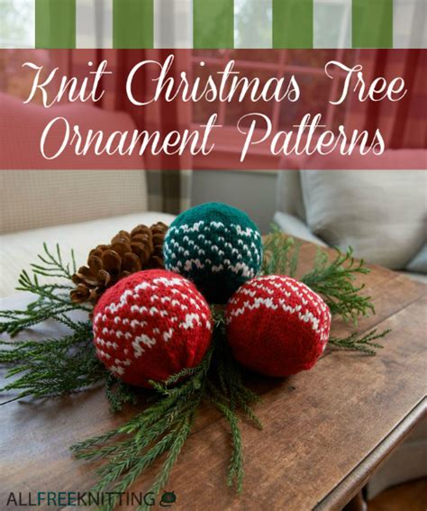 27 knit christmas tree ornament patterns