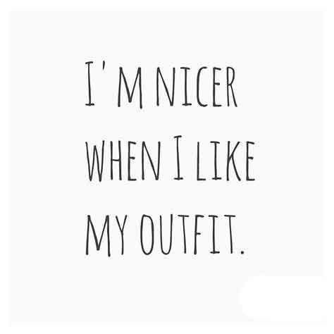 I What I Like In Your Wardrobe by Best 25 Fashion Quotes Ideas On Fashion