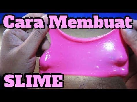 cara membuat siomay pink quot berhasil quot membuat slime pink cara membuat slime step by