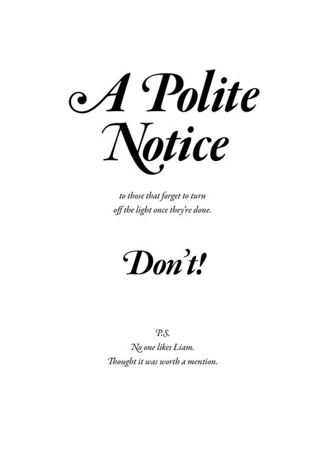 A Polite Notice   Just a quick poster thrown together in