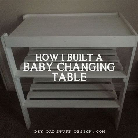 How To Make A Baby Changing Table Best 25 Baby Changing Tables Ideas On Changing Tables Baby Changing Station And