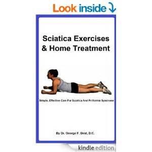 sciatica home treatment sciatica exercises home treatment simple effective