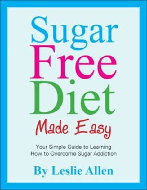 blast the sugar out lower blood sugar lose weight live better books will i lose weight on a sugar free diet gluten free meal