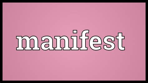 manifest meaning youtube