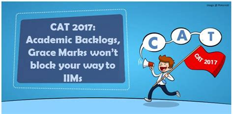 Mba Cet Eligibility Criteria 2017 by Cat 2017 You Can Get Admission In Iims Despite Backlogs