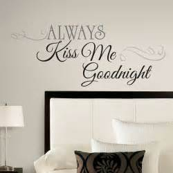 Wall Stickers Quotes For Bedrooms New Large Always Kiss Me Goodnight Wall Decals Bedroom